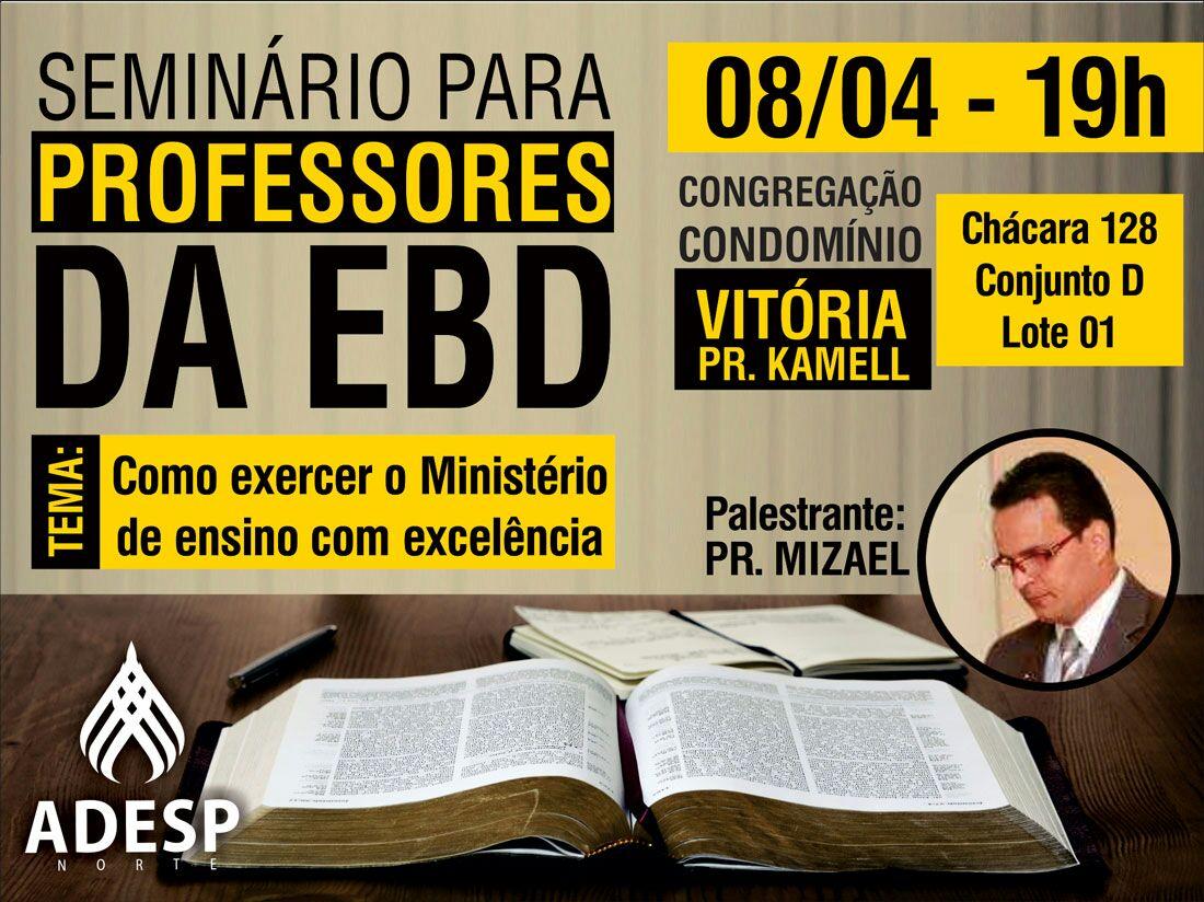 Seminário EBD no Condomínio Vitória