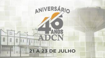 Aniversário ADCN - 46 anos