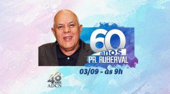 Aniversário do Pastor Ruberval Leite - 60 anos